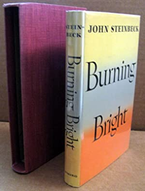 Burning Bright a Play in Story Form: John Steinbeck