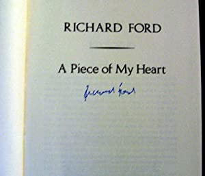 A Piece Of My Heart: Richard Ford