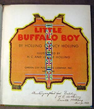 Little Buffalo Boy: H. C. Holling Illustrated by H. C. and Lucille Holling