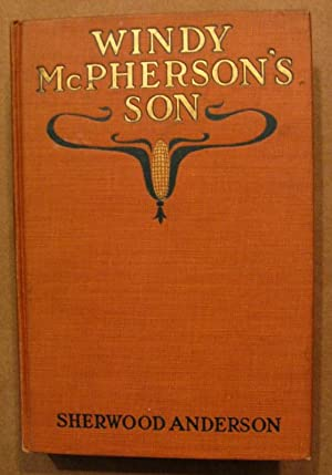 Windy McPherson's Son: Sherwood Anderson