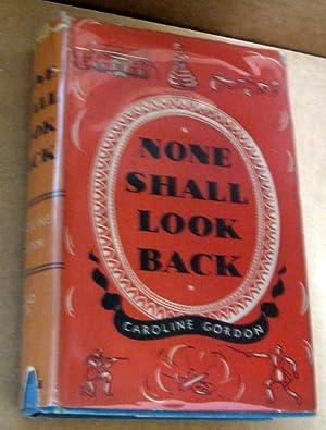 None Shall Look Back: Caroline Gordon