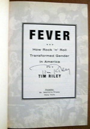 Fever: How Rock 'n' Roll Transformed Gender in America: Riley, Tim