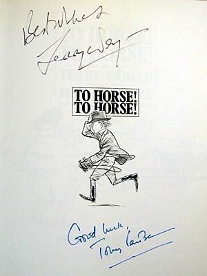 To Horse! To Horse!: Terry Wogan & Tony Fairbairn
