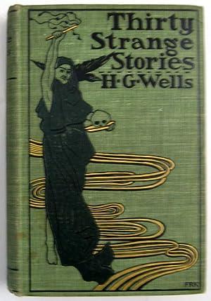 Thirty Strange Stories: H. G. Wells