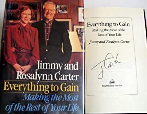 Everything to Gain: Making the Most of: Carter, Jimmy