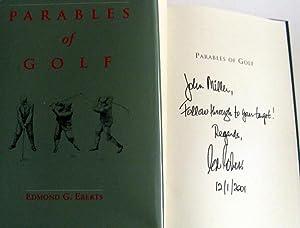 Parables of Golf: Edmond G. Eberts