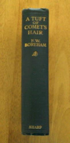 A Tuft of Comet's Hair: F. W Boreham