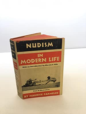 Nudism in Modern Life: The New Gymnosophy: Maurice Parmelee