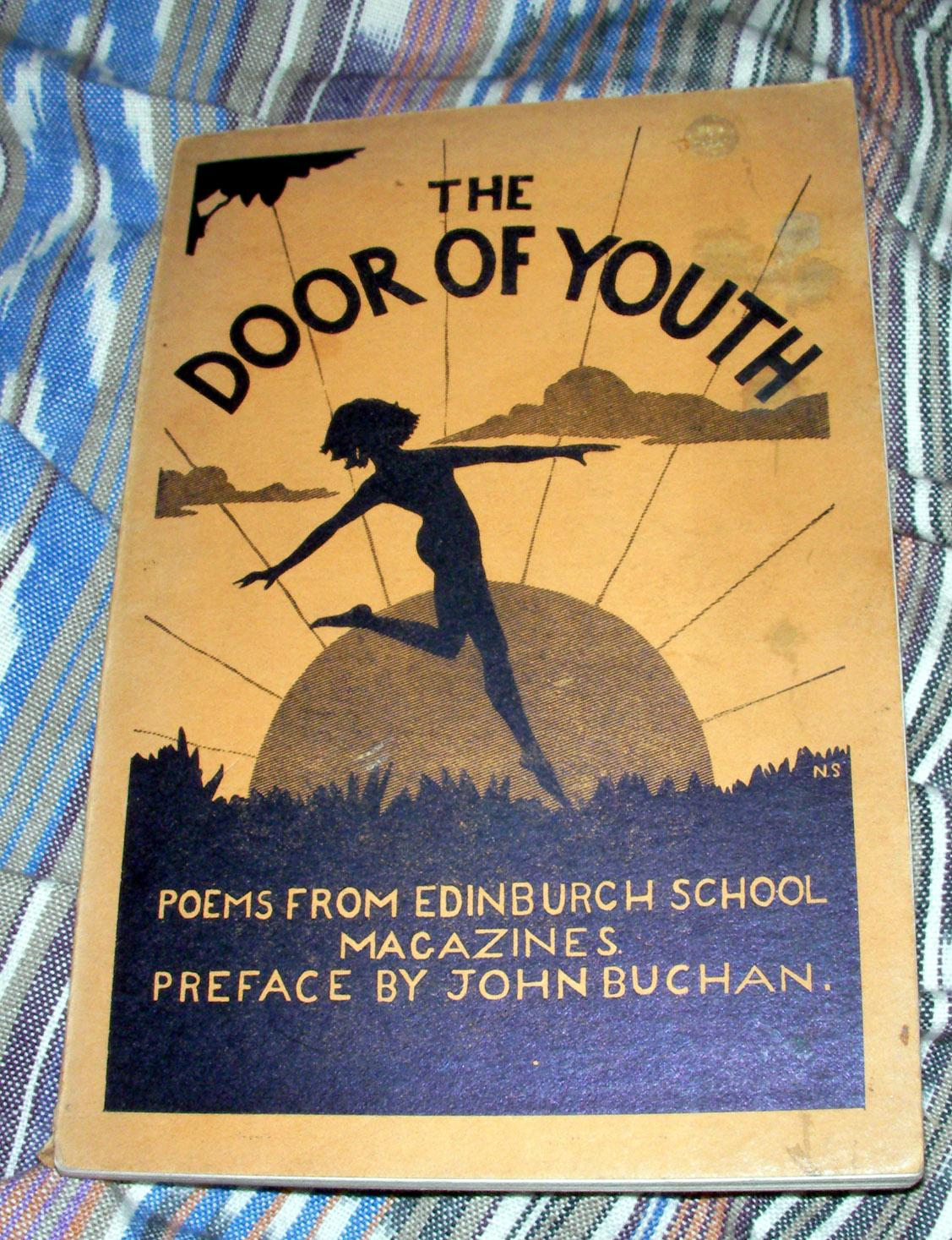 The Door of Youth: Poems from Edinburgh School Magazines: Muriel Spark (Camberg), John Buchan ...
