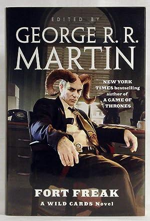 Fort Freak: A Wild Cards Novel: Martin, George R. R.; Snodgrass, Melinda; Trust, Wild Cards