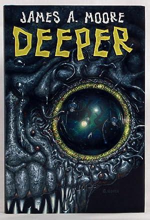 Deeper: Moore, James A.