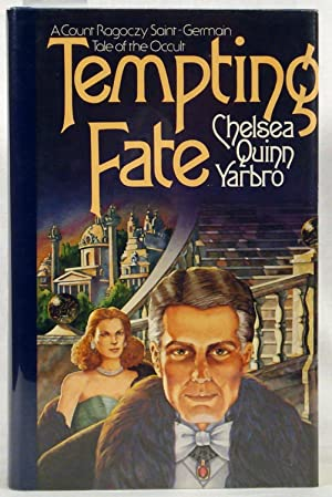 Tempting Fate: Yarbro, Chelsea Quinn