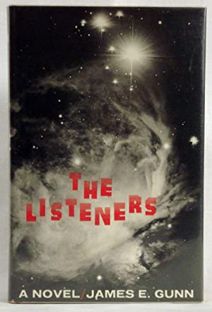The Listeners: Gunn, James E