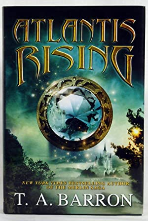 Atlantis Rising (Atlantis Saga): Barron, T. A.