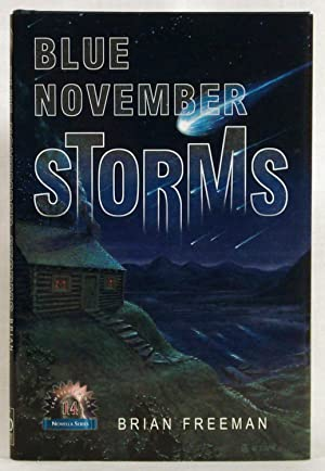 Blue November Storms (Novella): Freeman, Brian James