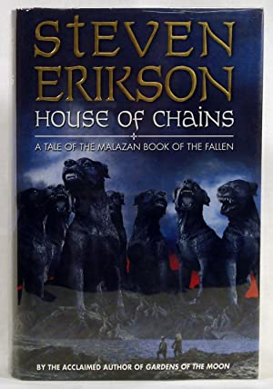 House of Chains (The Malazan Book of: Erikson, Steven