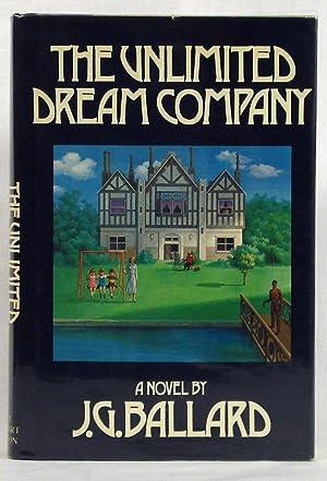The Unlimited Dream Company: Ballard, J. G.