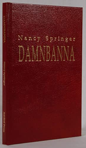 Damnbanna (Signed) (1992) by Springer, Nancy by Springer, Nancy by Springer, Nancy by Springer, ...