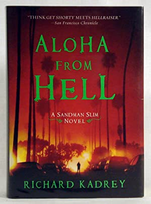 Aloha from Hell: A Sandman Slim Novel: Kadrey, Richard