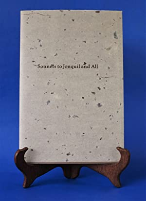 Sonnets to Jonquil and All (Limited edition, signed) (1978) by Leiber, Fritz by Leiber, Fritz by ...