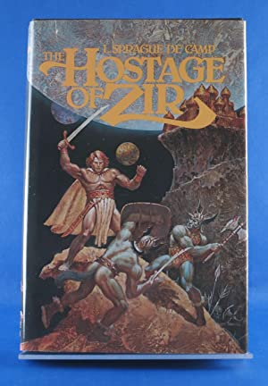 The Hostage of Zir: Camp, L. Sprague De