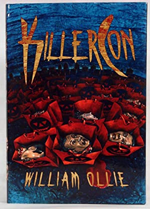 KillerCon. (Signed, Limited Edition): Ollie, William