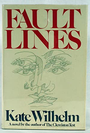 Fault Lines: Wilhelm, Kate