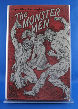The Monster Men. by Burroughs, Edgar Rice by Burroughs, Edgar Rice by Burroughs, Edgar Rice by ...