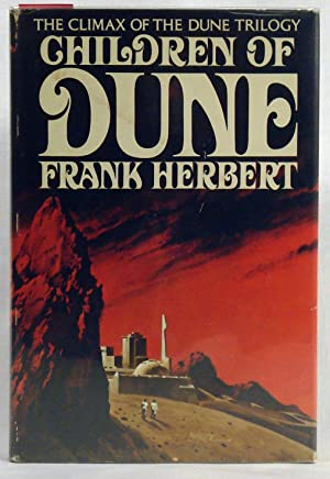 Children of Dune. Signed by Herbert, Frank by Herbert, Frank by Herbert, Frank by Herbert, Frank: ...