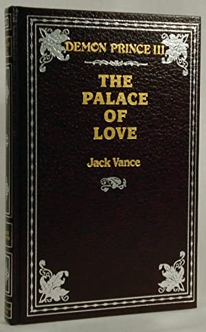 Demon Prince III: The Palace of Love (Limited Signed and Numbered First Edition) by Vance, Jack by ...