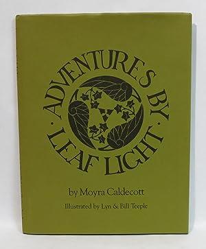 Adventures by Leaf Light: Caldecott, Moyra