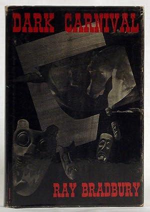 Dark Carnival (First Edition) by Bradbury, Ray by Bradbury, Ray by Bradbury, Ray: Bradbury, Ray
