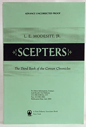 Scepters: The Third Book of the Corean Chronicles Advance Uncorrected Proof: Modesitt, L.E. Jr.
