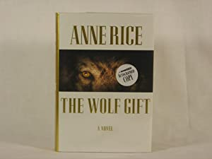 The Wolf Gift (The Wolf Gift Chronicles): Rice, Anne