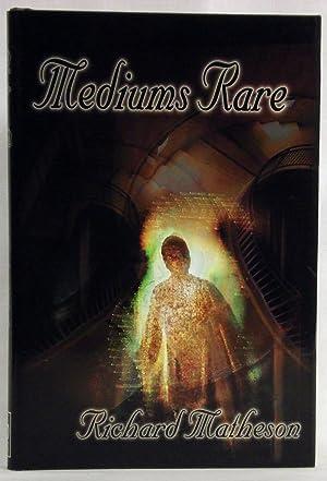 Mediums Rare: Matheson, Richard