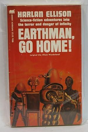 Earthman, Go Home! (#53-727): Ellison, Harlan