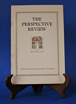 The Perspective Review, Winter, 1934 (Fourth Anniversary Number) by Bradley, Chester P. (Editor): ...