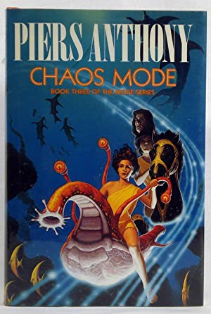 Chaos Mode by Anthony. (Signed) by Anthony, Piers by Anthony, Piers by Anthony, Piers by Anthony, ...
