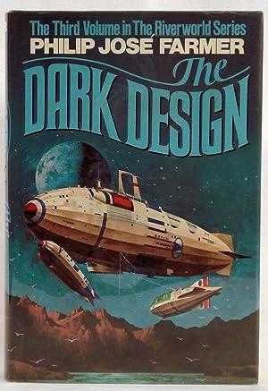 The Dark Design (The Riverworld Series ;: Farmer, Philip Jose