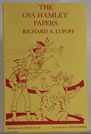 The Ova Hamlet papers: Lupoff, Richard A