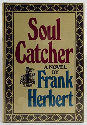 Soul Catcher - Signed First Edition by Herbert, Frank by Herbert, Frank by Herbert, Frank: Herbert,...