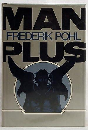 Man Plus: Pohl, Frederik