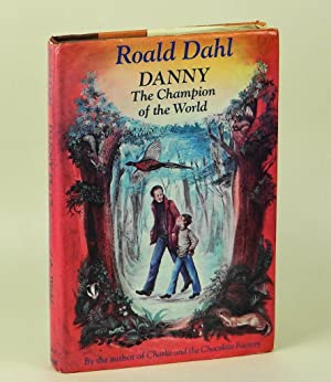Danny, The Champion of the World: Roald Dahl; Jill