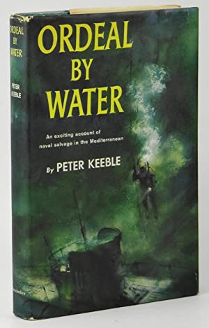 Ordeal by Water: Peter Keeble