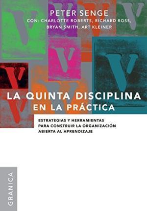 La Quinta Disciplina: El Arte y la: Senge, Peter M.
