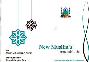 New Muslim's Illustrated Guide: Al-Asmiri, Hasan Mohammed