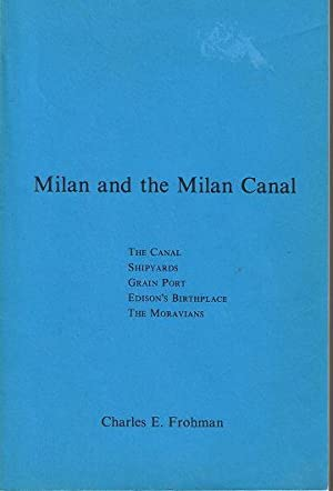 Milan and the Milan Canal: Frohman, Charles E.