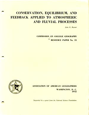Conservation, Equilibrium, and Feedback Applied to Atmospheric: Rayner, John N.