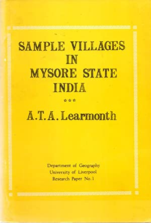 Sample Villages in Mysore State India Research Paper No. 1: Learmonth, A. T. A