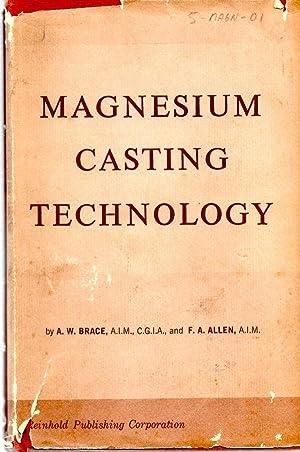 Magnesium Casting Technology: Brace, A. W.